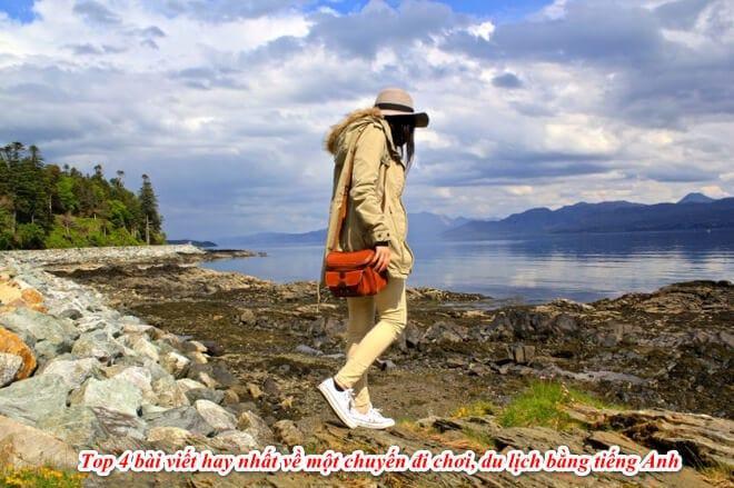 Bài viết về chuyến đi chơi đáng nhớ bằng tiếng Anh